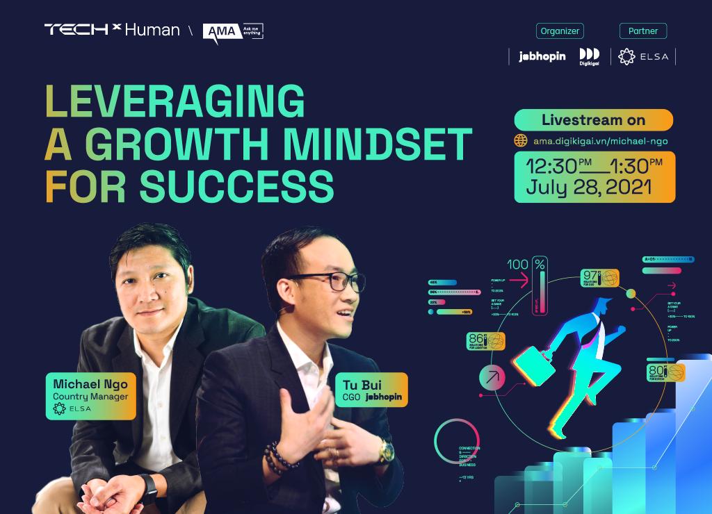 Hỏi đáp hành trình tăng trưởng ứng dụng học tiếng Anh ELSA cùng Michael Ngô