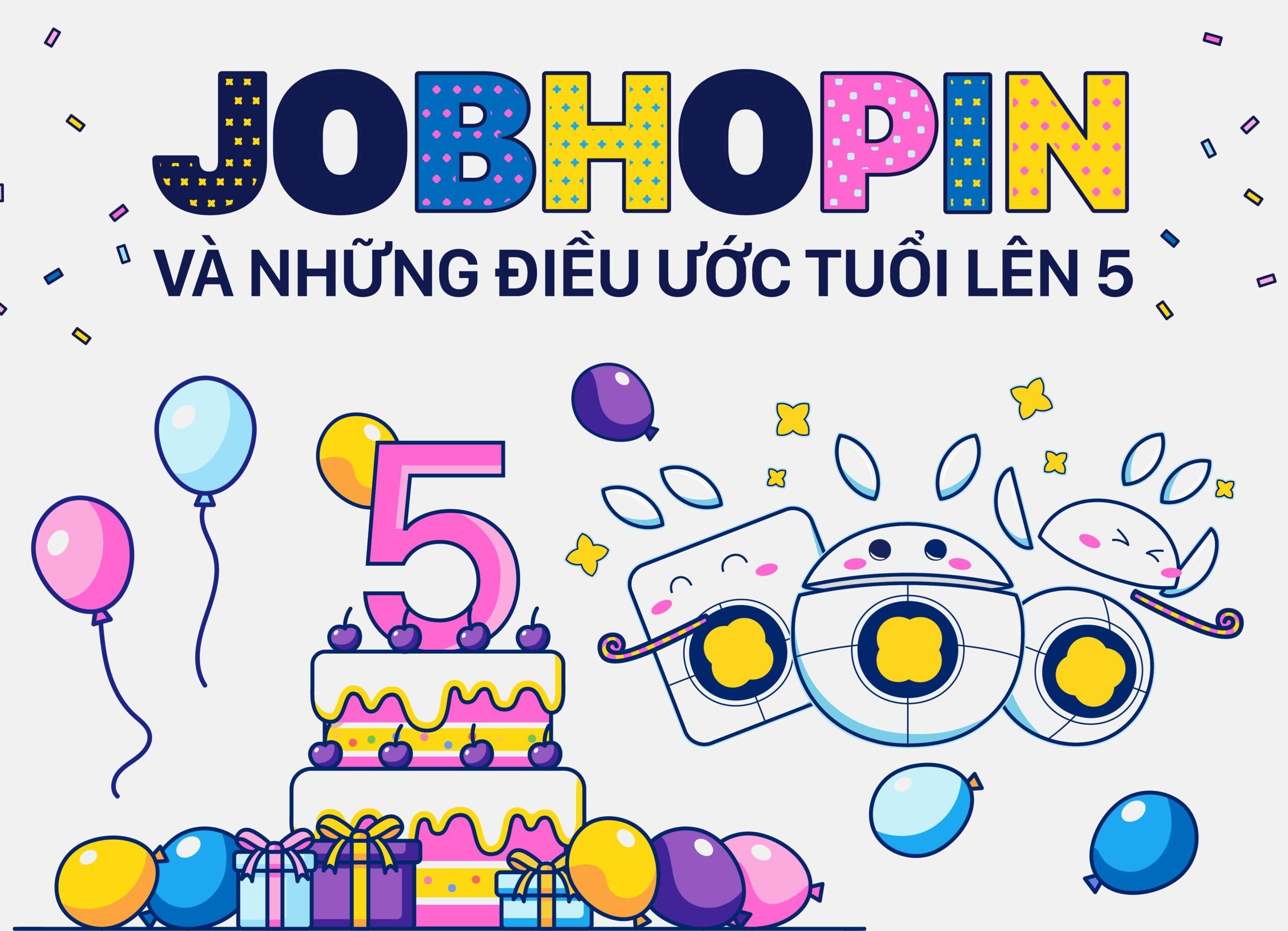 JobHopin – Nhìn lại những điều bình dị trên chặng đường 5 năm